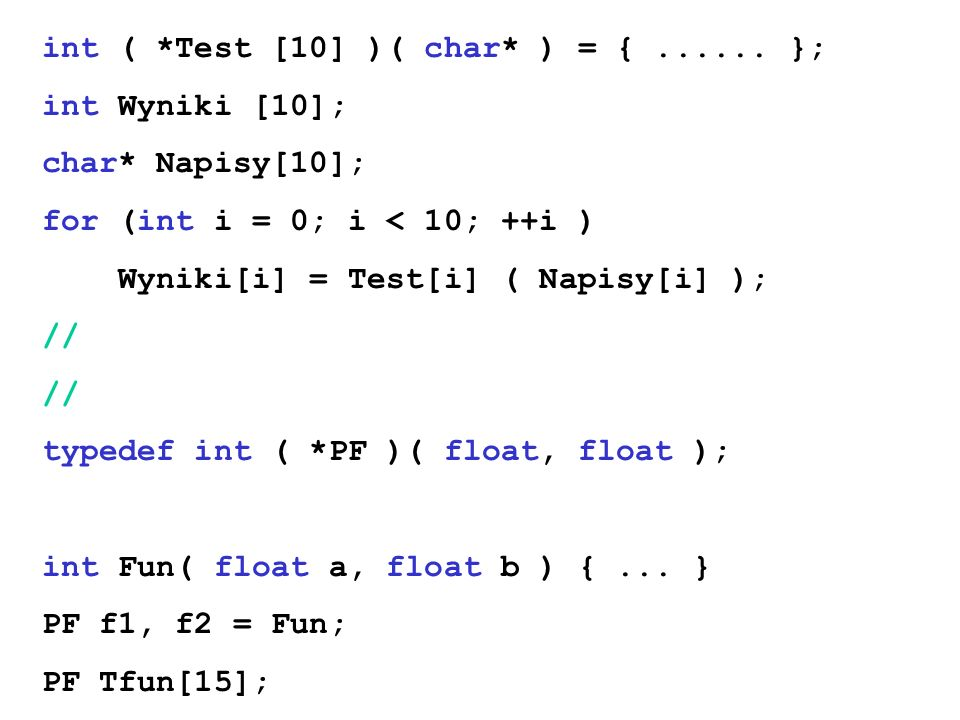 int ( *Test [10] )( char* ) = { ...... };